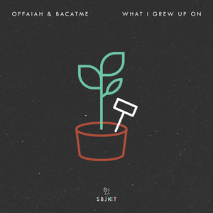 OFFAIAH & BACATME - What I Grew Up On
