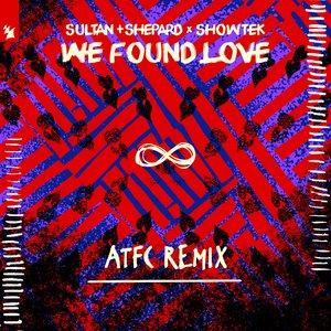 We Found Love by Sultan + Shepard x Showtek on MP3, WAV