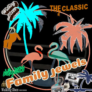 VARIOUS - The Classic Disco Madness/Family Jewels