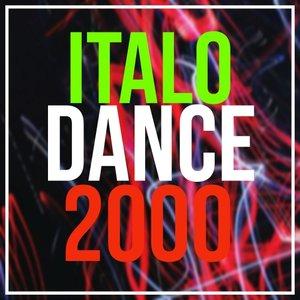 VARIOUS - Italo Dance 2000 Remember