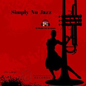 VITO LALINGA (VI MODE INC PROJECT) - Simply Nu Jazz