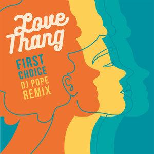 FIRST CHOICE - Love Thang