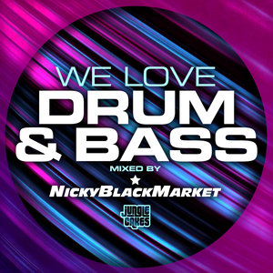VARIOUS - We Love Drum & Bass