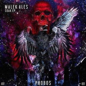 MALEK ALES - Soak EP