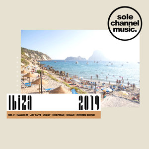 VARIOUS - Sole Channel Music Ibiza 2019