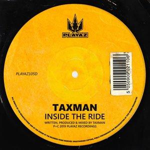 TAXMAN - Inside The Ride