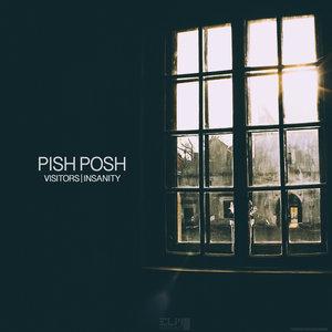 PISH POSH - Visitors