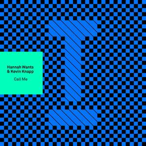 HANNAH WANTS & KEVIN KNAPP - Call Me