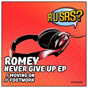 ROMEY - Never Give Up