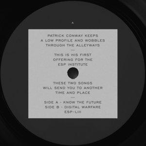 PATRICK CONWAY - Know The Future/Digital Warfare