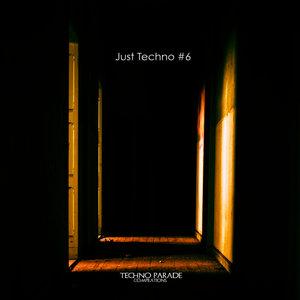 VARIOUS/TECHNO PARADE - Just Techno #6