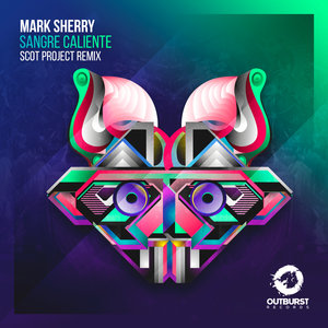 MARK SHERRY - Sangre Caliente (Scot Project Extended Remix)