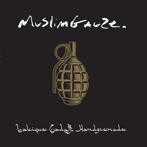 MUSLIMGAUZE - Lalique Gadaffi Handgrenade