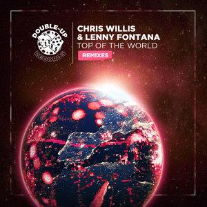 LENNY FONTANA/CHRIS WILLIS - Top Of The World (Remixes)