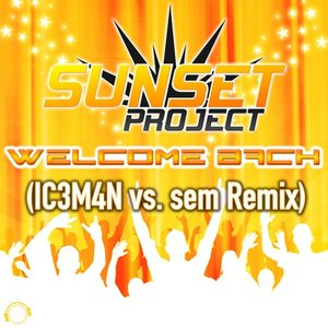 SUNSET PROJECT - Welcome Back