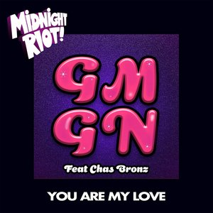 GMGN - You Are My Love
