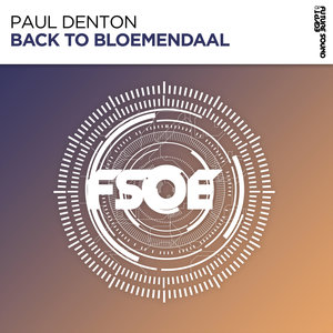 PAUL DENTON - Back To Bloemendaal