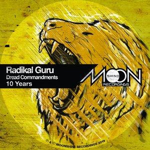 RADIKAL GURU - 10 Years Of Dread Commandments