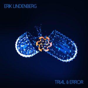 ERIK LINDENBERG - Trial & Error