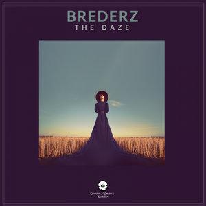 BREDERZ - The Daze