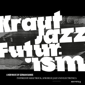 VARIOUS - Mathias Modica Presents Kraut Jazz Futurism