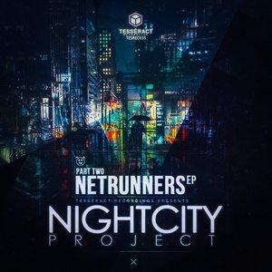 TAELIMB/BIOS DESTRUCTION/LAO WAI/FUJ - The Night City Project Part 2 - The Netrunners