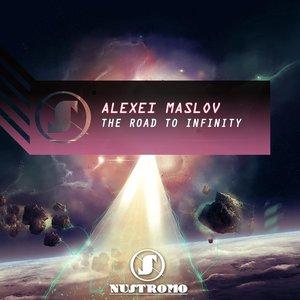 ALEXEI MASLOV - The Road To Infinity