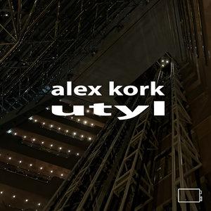 ALEX KORK - Utyl