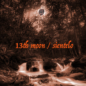 13TH MOON - Sientelo