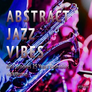 VARIOUS - Abstract Jazz Vibes (Nite Grooves 25 Years Essentials)