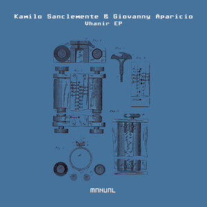 KAMILO SANCLEMENTE & GIOVANNY APARICIO - Vhanir EP