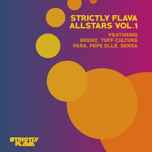 BRENZ/TUFF CULTURE/PARA/PEPE ELLE/SENSA - Strictly Flava Allstars Vol 1