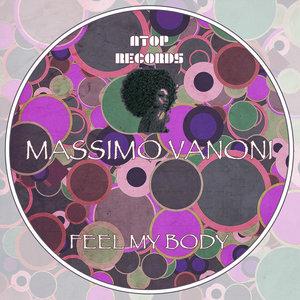 MASSIMO VANONI - Feel My Body