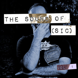 [SIC] - The Sound Of [sic] Vol 1
