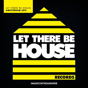 VARIOUS - Let There Be House Amsterdam 2019