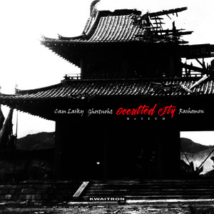 CAM LASKY - Occulted City ReTech - Rashomon (Ghostnoht 130 Remix)