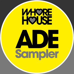 VARIOUS - Whore House ADE 2019