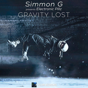 SIMMON G presents ELECTRONIC PILLZ - Gravity Lost