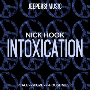 NICK HOOK - Intoxication