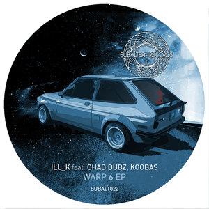 ILL K - Warp 6 EP