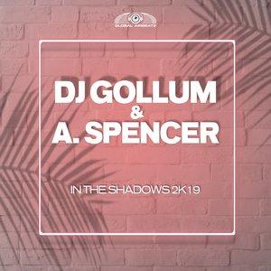 DJ GOLLUM & A SPENCER - In The Shadows 2k19