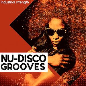 INDUSTRIAL STRENGTH RECORDS - Nu Disco Grooves (Sample Pack WAV)