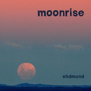 EHDMUND - Moonrise
