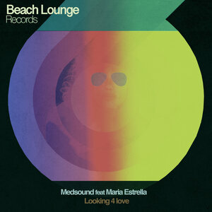 MEDSOUND/MARIA ESTRELLA - Looking 4 Love