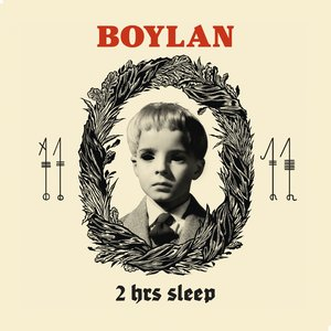 BOYLAN - 2 Hrs Sleep