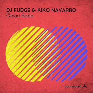 DJ FUDGE/KIKO NAVARRO - Omau Baba