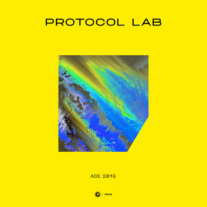 NICKY ROMERO/STADIUMX/TIMMO HENDRIKS/SOVTH/KEVIN MONCADO/BRYA/MANTRASTIC/RECHLER - Protocol Lab - ADE 2019