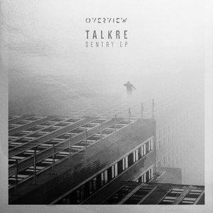 TALKRE - Sentry EP
