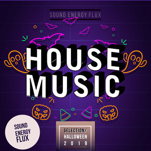 VARIOUS - House Music Selection Halloween 2019