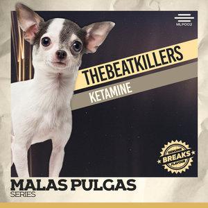 THE BEATKILLERS - Ketamine